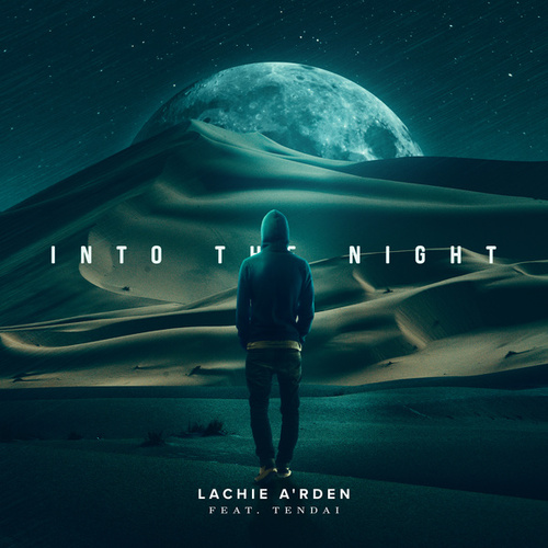 Into the Night (Remastered) by Lachie A'rden