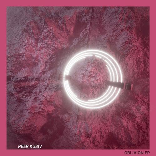 Oblivion EP von Peer Kusiv