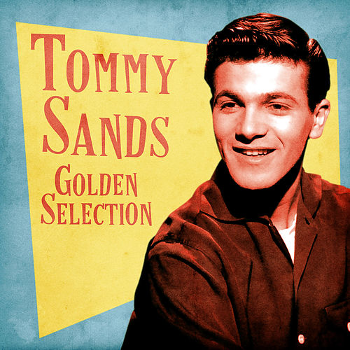 Golden Selection (Remastered) by Tommy Sands