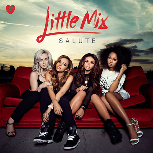 Salute (Expanded Edition) by Little Mix