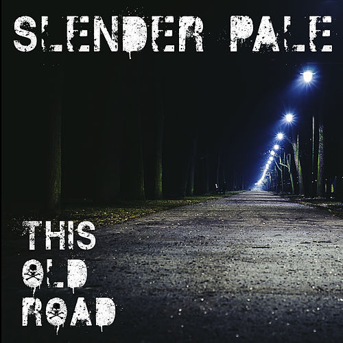 This Old Road by Slender Pale