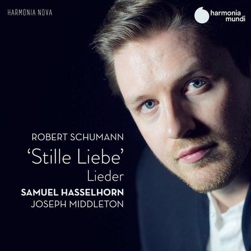 Schumann: Stille Liebe von Joseph Middleton