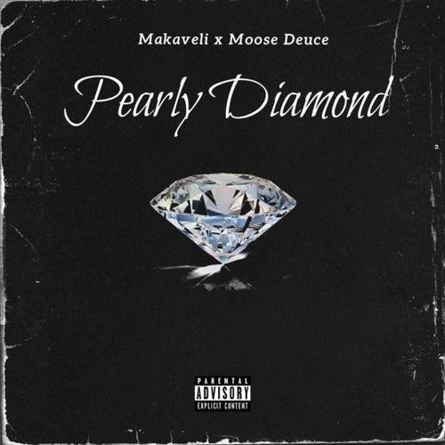 Pearly Diamond (feat. Moose Deuce) de Makaveli