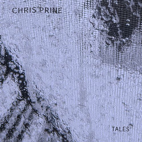 Tales by Chris Prine