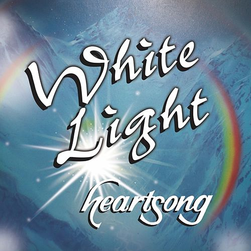 White Light by HEARTSONG