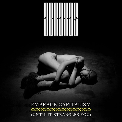 Embrace Capitalism (Until It Strangles You) by Abraxas