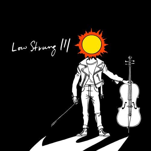 Low Strung III von Low Strung
