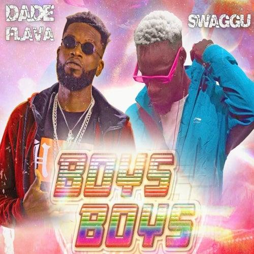 Boys Boys by Dade flava