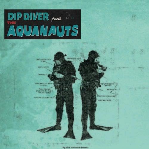 Aquanauts von Dip Diver