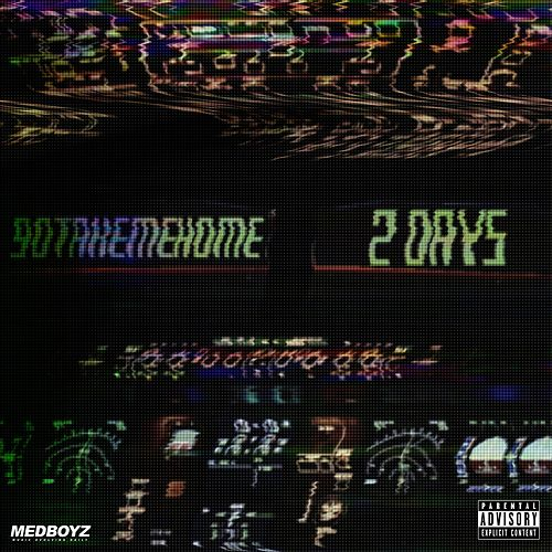 2 Days by 90takemehome