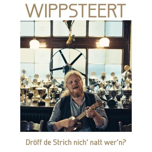 Dröff de Strich nich' natt wer'n? by Wippsteert