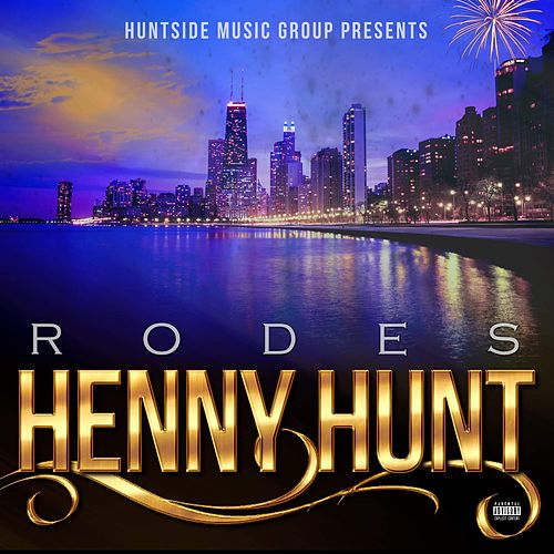 Henny Hunt by Rodes