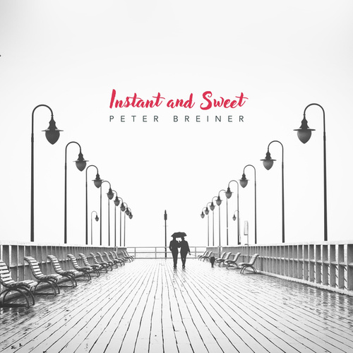 Instant and Sweet de Peter Breiner