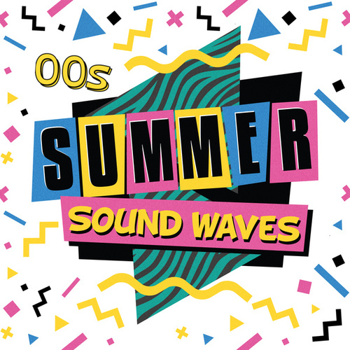 00s Summer Sound Waves by Various Artists