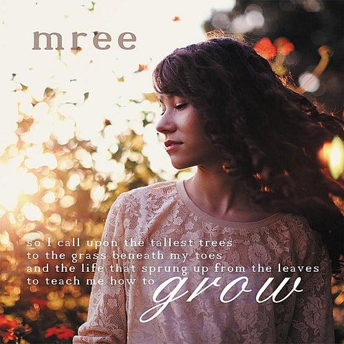 Grow von Mree