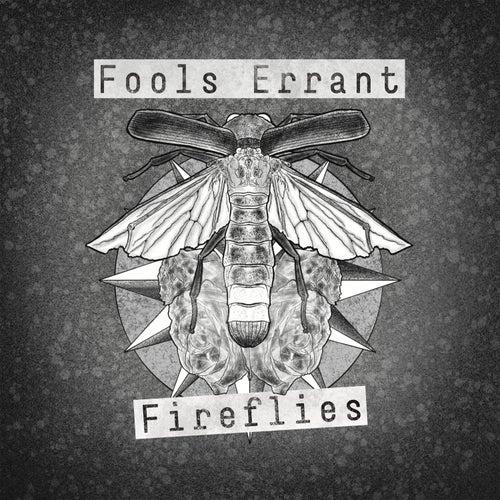 Fireflies von Fools errant