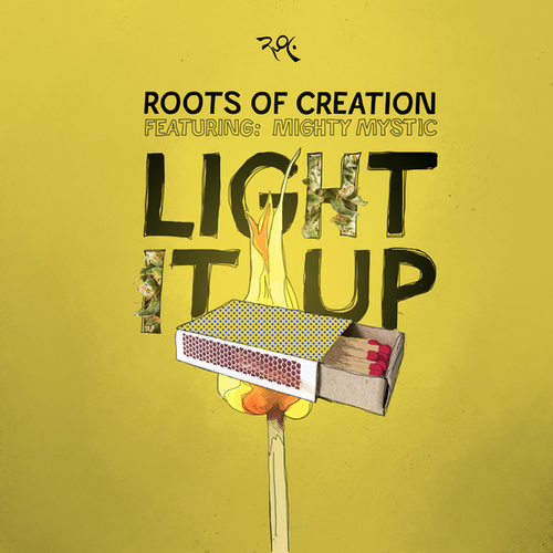Light it Up (feat. Mighty Mystic) by Roots of Creation
