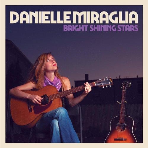 Bright Shining Stars von Danielle Miraglia