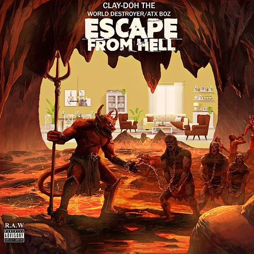 Escape from Hell de Clay-Doh the World Destroyer