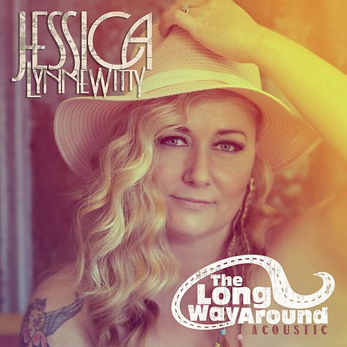 The Long Way Around (Acoustic) by Jessica Lynne Witty