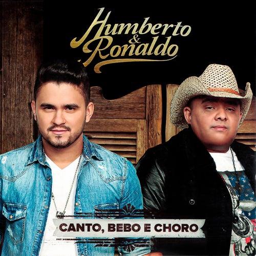 Canto, Bebo e Choro de Humberto & Ronaldo