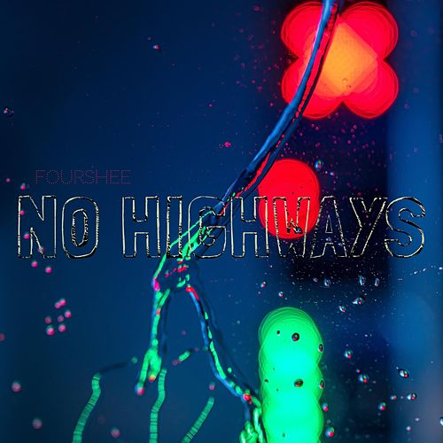 No Highways von Fourshee