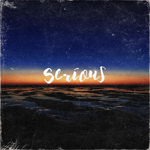 Serious by Kenny Potter