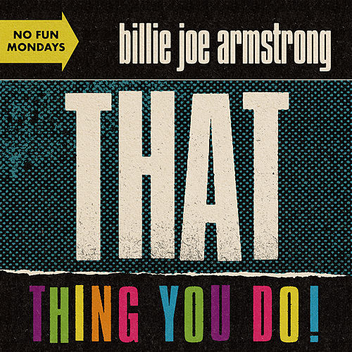 That Thing You Do! von Billie Joe Armstrong