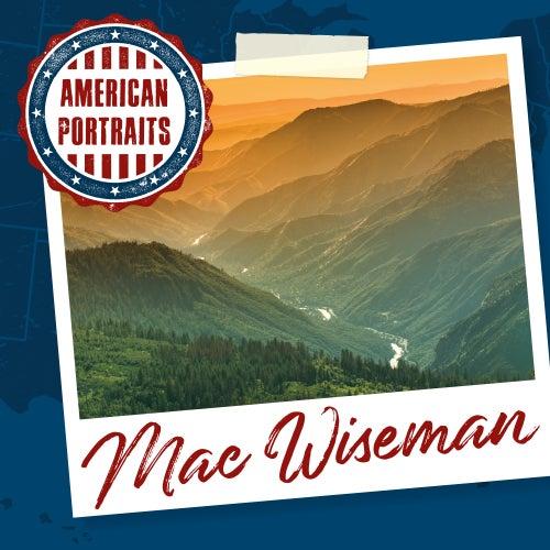 American Portraits: Mac Wiseman von Mac Wiseman