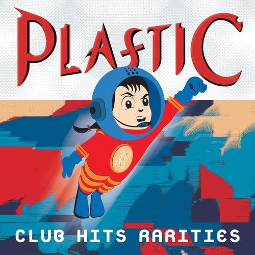 Plastic Club Hits: Rarities by Various Artists