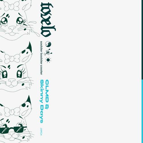 sadder badder cooler (CLMD & Skinny Days Remix) fra Tove Lo
