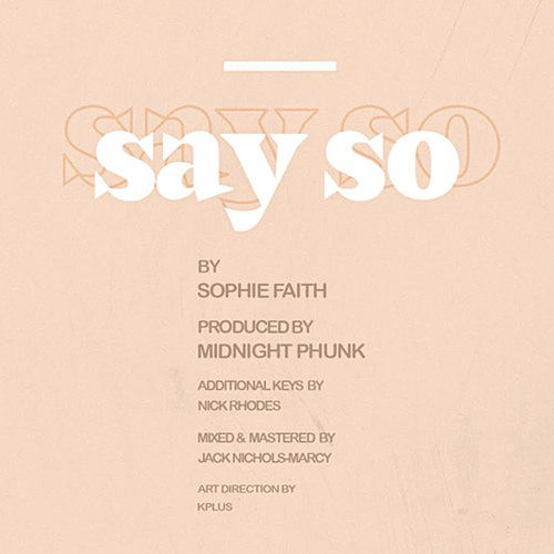 Say So (Radio Edit) by Sophie Faith