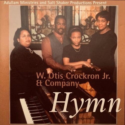 Hymn by W. Otis Crockron  Jr.