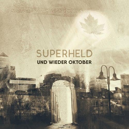 Superheld von Und wieder Oktober
