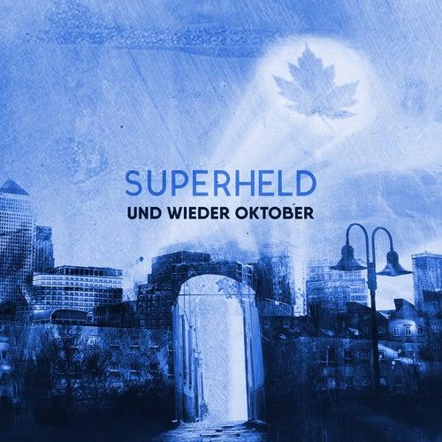 Superheld (Kaaz Remix) von Und wieder Oktober
