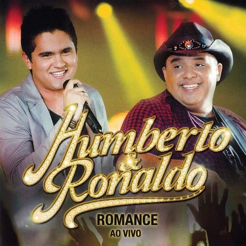 Romance (Ao Vivo) de Humberto & Ronaldo