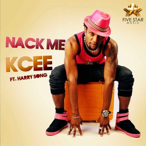 Nack Me by KCee