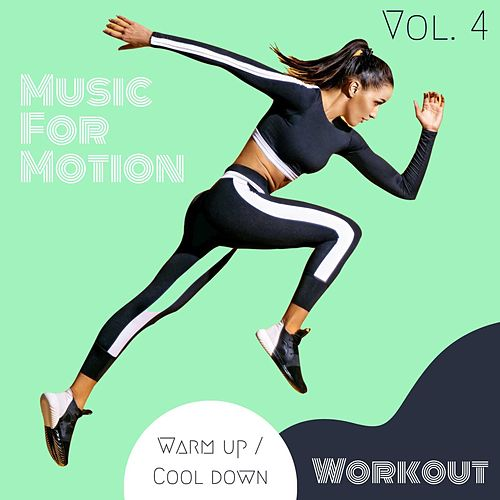 Music For Motion - Warm up / Cool down Workout (Vol. 4) de Sympton X Collective
