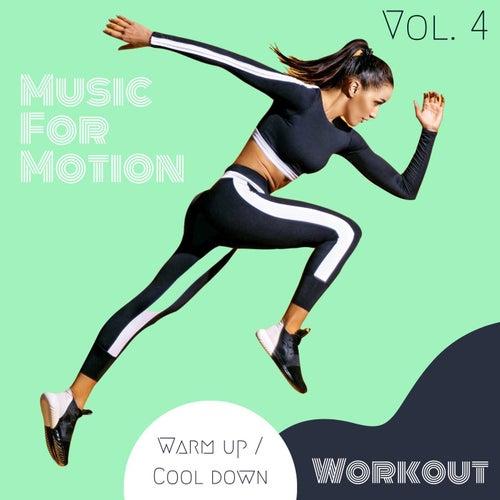 Music For Motion - Warm up / Cool down Workout (Vol. 4) de Sympton X Collective