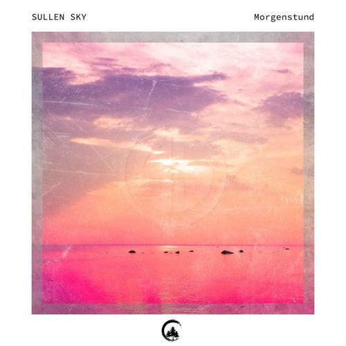 Morgenstund by Sullen Sky