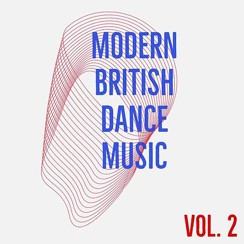 Modern British Dance Music (Vol. 2) de Sympton X Collective