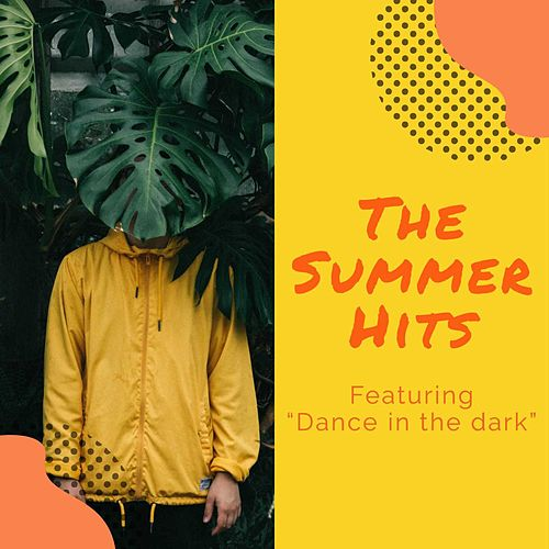 The Summer Hits - Featuring 'Dance In the dark' de Sympton X Collective