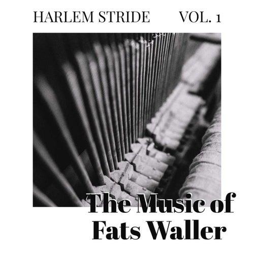 Harlem Stride - Vol 1: The Music Of Fats Waller von Fats Waller