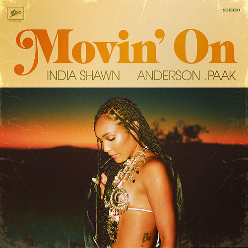 Movin' On (feat. Anderson .Paak) by India Shawn