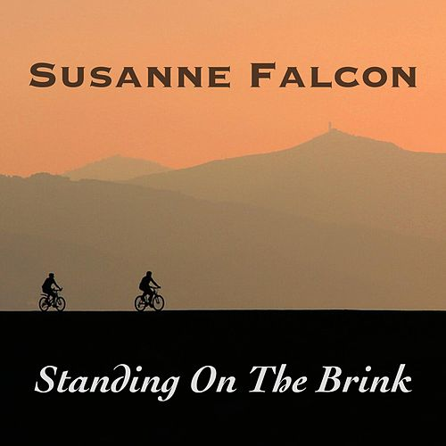Standing On The Brink von Susanne Falcon