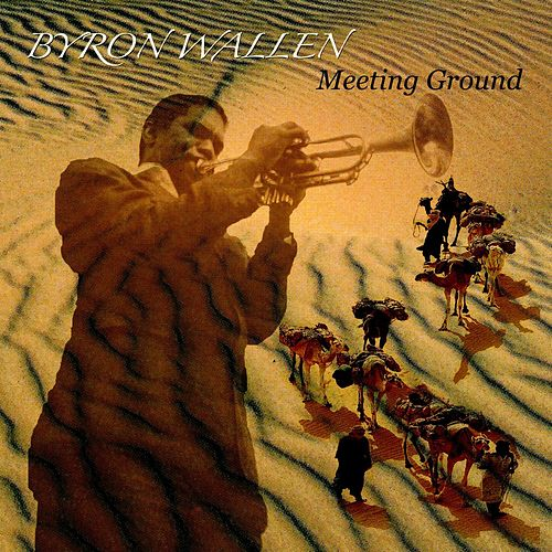 Meeting Ground by Byron Wallen