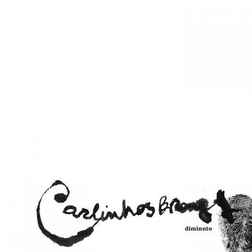 Diminuto by Carlinhos Brown