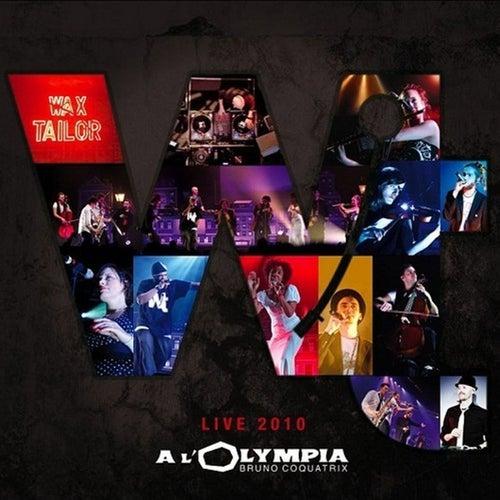 Live 2010 à l'Olympia de Wax Tailor