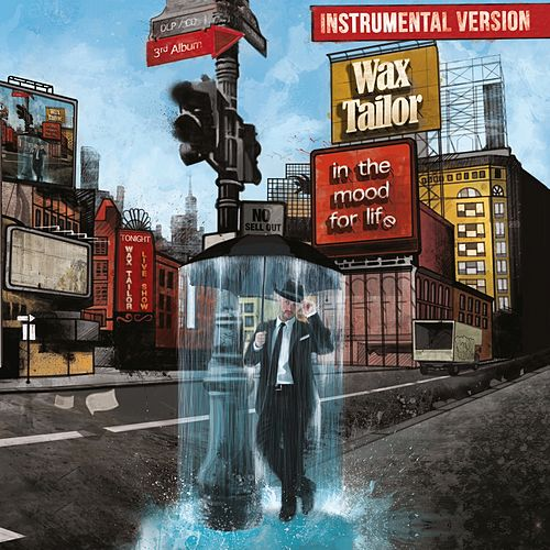 In the Mood for Life (Instrumental Version) by Wax Tailor