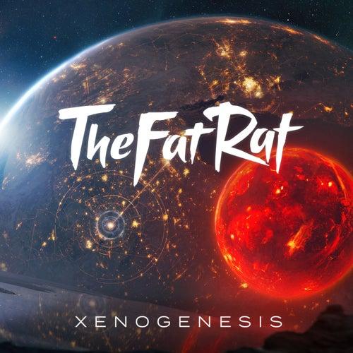 Xenogenesis di TheFatRat